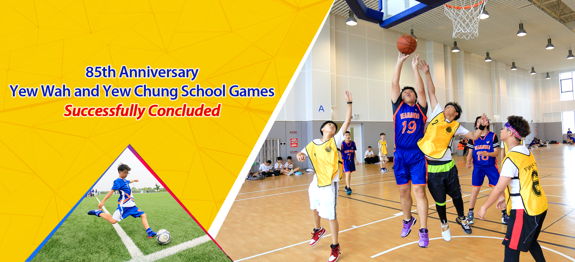 Striving For Excellence, Developing The Whole Person – The 85th Anniversary Yew Wah And Yew Chung School Games